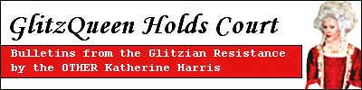 GlitzQueen Holds Court Blog