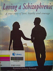 Book cover - Loving a Schizophrenic: A true story of love, loyalty and courage