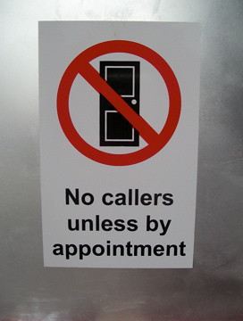 No Callers Unless By Appointment