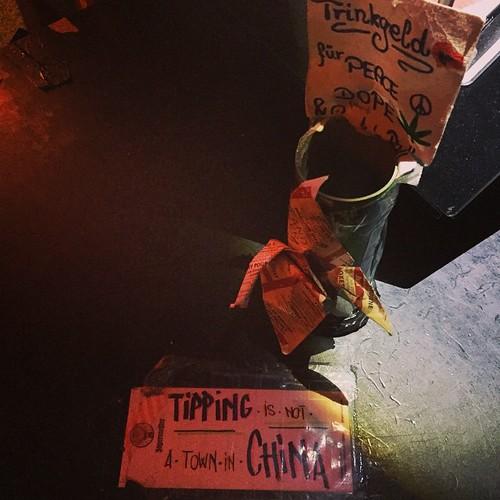 #Trinkgeld für #Peace & #Dope #Tipping is not a #Town in #China  @ #Kellerklub #0711 #Stuttgart