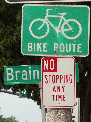Brain: no stopping!