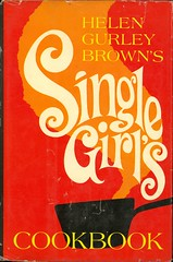 Helen Gurley Brown's Single Girl's Cookbook