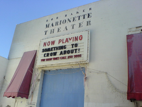 The Bob Baker Marionette Theater by Xurble on Flickr