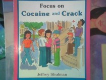 Focus on Cocaine and Crack