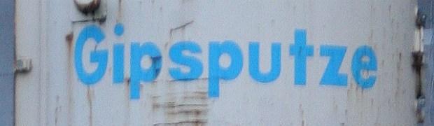 """""""Hey du alte Gipsputze"""""""