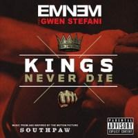 Eminem feat Gwen Stefani - Kings Never Die