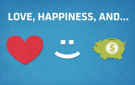 Love, Happiness, and Money