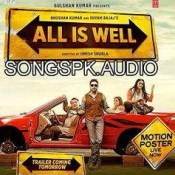 All Is Well 2015 Hindi Movie Audio Songs Mp3 Download.