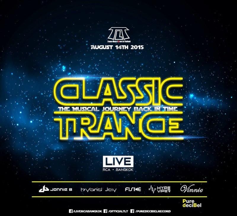 TLT Presents Classics Trance Night at Live RCA Bangkok
