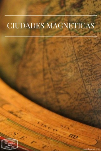 Ciudades Magneticas