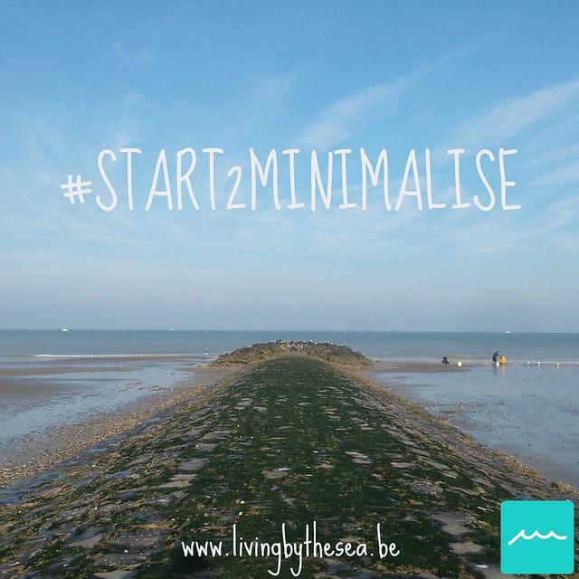 #Start2minimalise