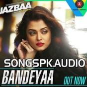 Bandeyaa Jazbaa Hindi Movie Mp3 Song Download.