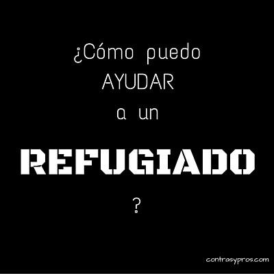 como puedo ayudar a un refugiado