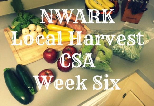 NWARK Local Harvest CSA - Week 6