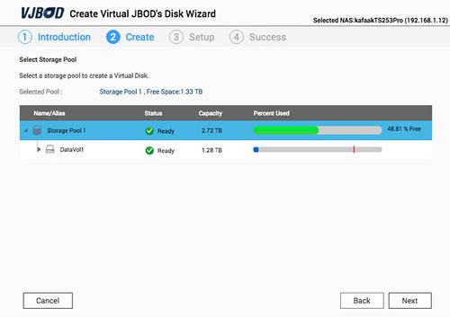 เลือก Storage Pool ที่เราจะใช้สร้าง VJBOD