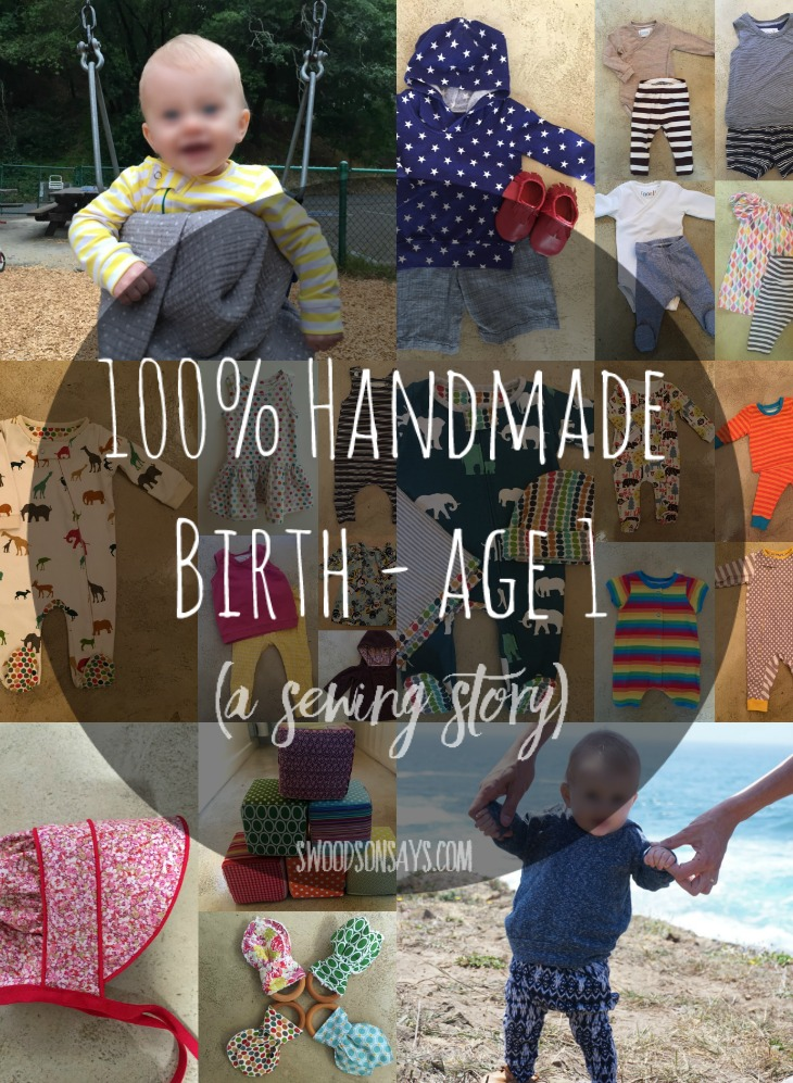 Birth to Age 1: 100% handmade clothes & toys. This is a sewing story of an Aunt sewing all of the clothes for her niece's first year of life, such a neat way to stay connected. Swoodsonsays.com