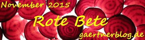 Garten-Koch-Event November 2015: Rote Bete [30.11.2015]