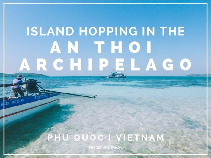 Island Hopping In The An Thoi Archipelago - Phu Quoc Island, Vietnam