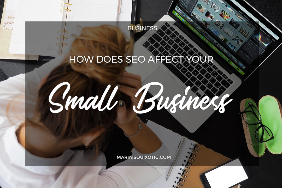 How Does SEO Affect Your Small Business?