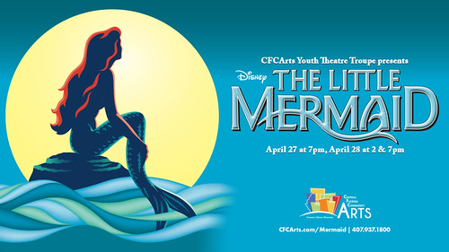"""""""The Little Mermaid"""" presented by the CFCArts Youth Theatre Troupe"""