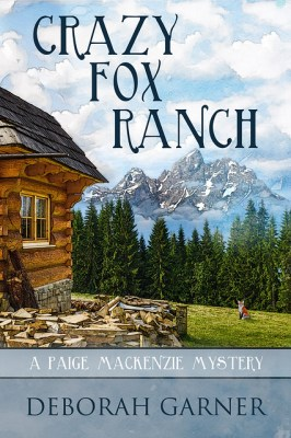 Crazy Fox Ranch by [Garner, Deborah]