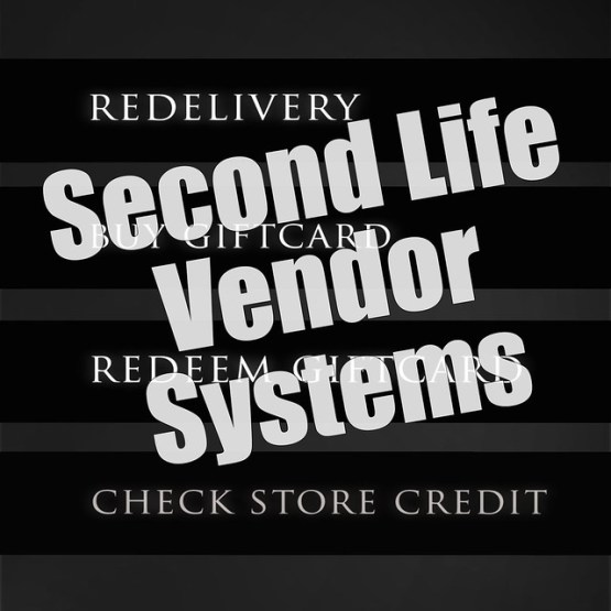 Second Life Vendor Systems