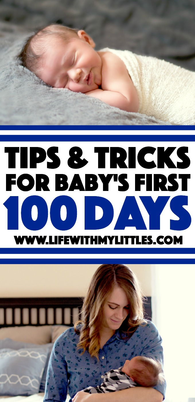 Tips and tricks for baby's first 100 days. Great tips for how to survive the newborn stage! Helpful for taking care of yourself and baby!