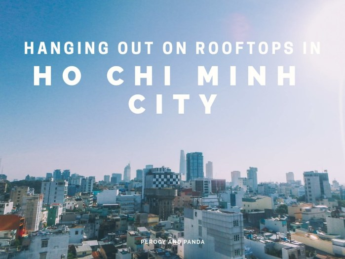 Hanging Out On Rooftops In Ho Chi Minh City (HCMC Vietnam)