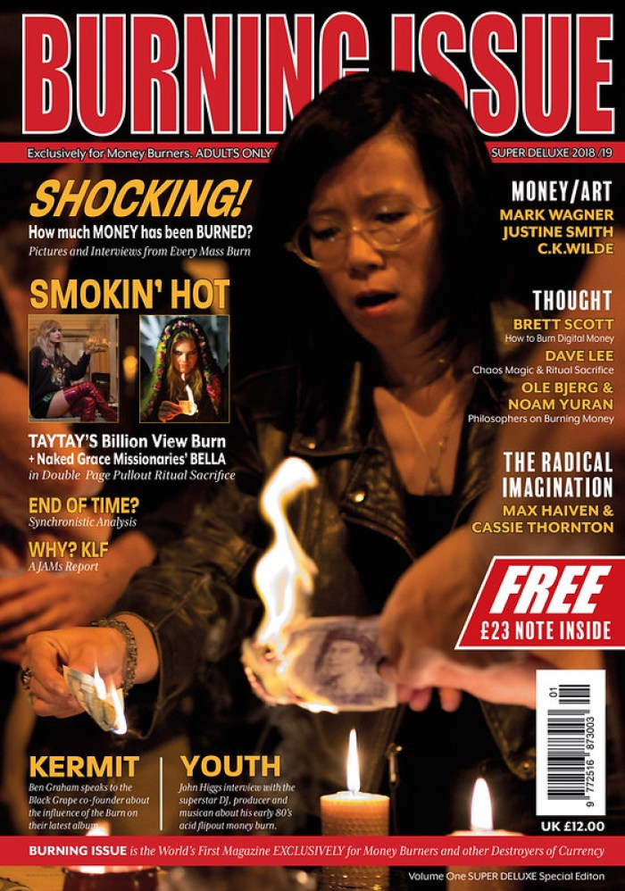 BURNING ISSUE - The World's First Magazine for Money Burners - SUPER DELUXE EDITION - 23rd JUNE 2018