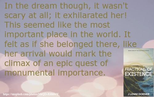 epic quest quote from Fractions of Existence #book by @JLenniDorner #UrbanFantasy #Novel #read #NaNoProMo