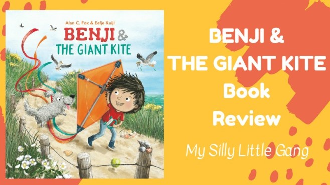 BENJI AND THE GIANT KITE ~ Children's Book Review