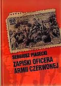 Zapiski oficera Armii Czerwonej, Sergiusz Piasecki - czyta Gadający Grzyb