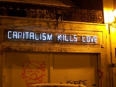 Capitalism Kills Love