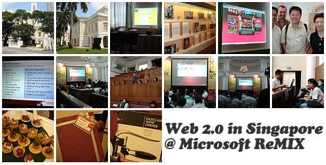 Microsoft ReMIX 2007 @ Singapore