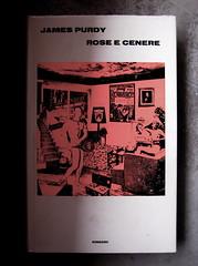 James Purdy, Rose e cenere; Einaudi 1970