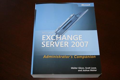 Exchange Server 2007 Administrators Companion