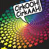 CirkOOH! CirkAAH!