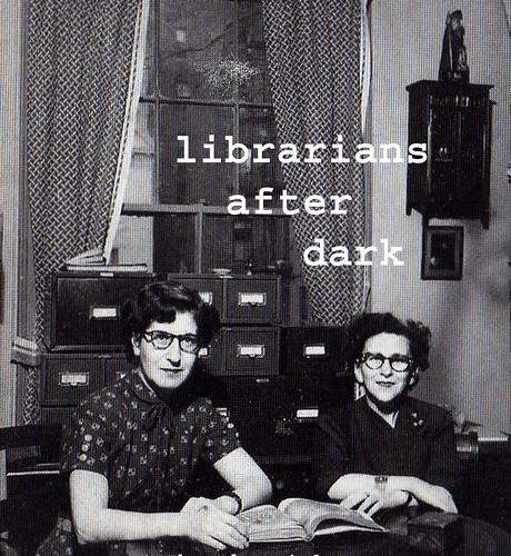 Librarians after dark
