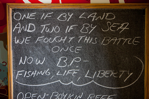 A small quote of inspiration to the affected fishing community at a bait and tackle in Dauphin Island, Alabama - TEDx Oil Spill