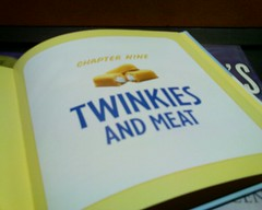Twinkies and Meat