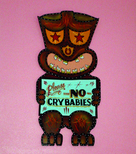 Please: No Cry Babies