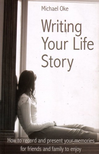 Writing Your Life Story by you.