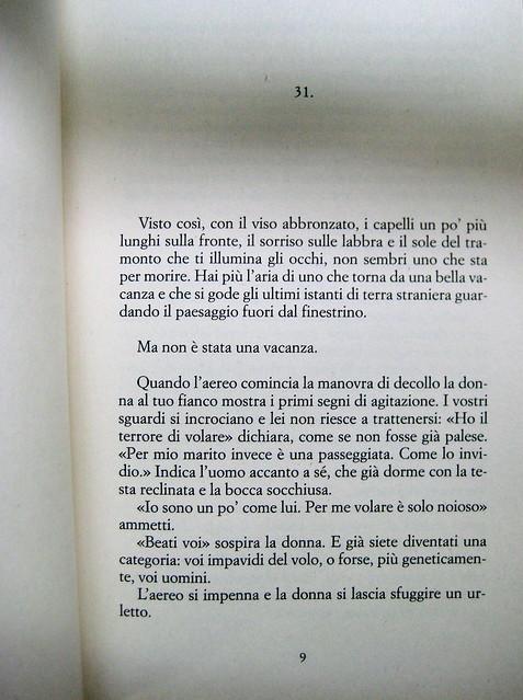 Matteo B. Bianchi, Apocalisse a domicilio, Marsilio 2010; [responsabilità grafica non indicata], alla cop.: foto di Elif Sanem Karakoç, 2009; incipit (part.), 1