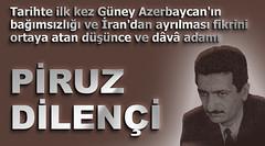 Piruz Dilençi - Güney Azerbaycan