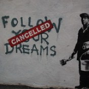 Banksy in Boston: F̶O̶L̶L̶O̶W̶ ̶Y̶O̶U̶R̶ ̶D̶R̶E̶A̶M̶S̶ CANCELLED, Essex St, Chinatown, Boston.
