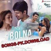 Bolna Kapoor And Sons Hindi Movie Mp3 Songs Download.