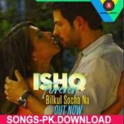 Bilkul Socha Na Ishq Forever Movie Mp3 Songs Download.