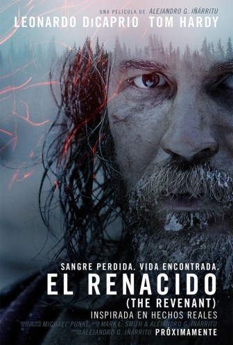 El Renacido (The Revenant) - Estreno de cine destacado