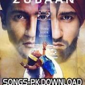 Zubaan Songs.pk 2016 Hindi Movie Song Mp3 Download.