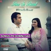 Itni Si Baat Arijit Singh Azhar Mp3 Song Download.